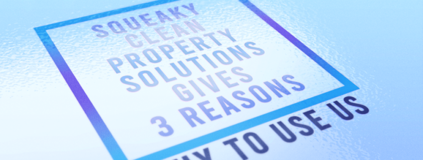 Squeaky Clean Gives 3 Reasons Why To Use Us